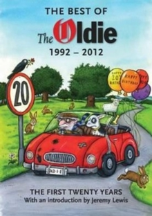 The Best of the Oldie 1992-2012, Hardback Book
