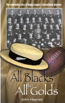 All Blacks to All Golds, Paperback