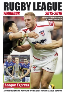 Rugby League Yearbook 2015 - 2016 : A Comprehensive Account of the 2015 Season, Paperback