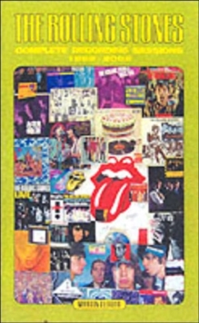 "The ""Rolling Stones"" : Complete Recording Sessions 1962-2002, Paperback Book"