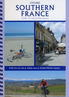 Cycling Southern France - Loire to Mediterranean, Paperback