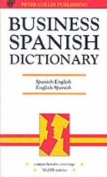 Business Spanish Dictionary : Spanish-English, English-Spanish, Espaanol-Inglaes, Inglaes-Espaanol, Paperback
