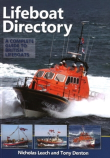 Lifeboat Directory : A Complete Guide to British Lifeboats, Hardback