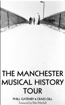 Manchester Musical History Tour, Paperback
