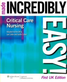 Critical Care Nursing Made Incredibly Easy!, Paperback
