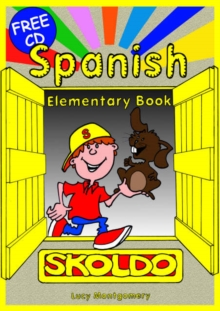 Spanish Elementary : Primary Spanish Language Learning Resource Pupil's Book, Mixed media product