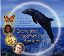 Enchanted Meditations for Kids, CD-Audio