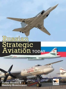 Russian Strategic Aviation Today, Hardback
