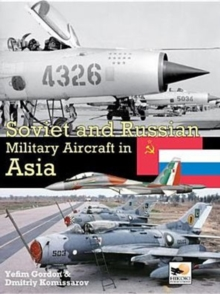 Soviet and Russian Military Aircraft in Asia, Hardback