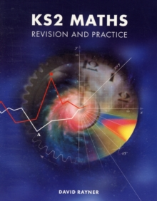 KS2 Maths : Revision and Practice, Paperback Book