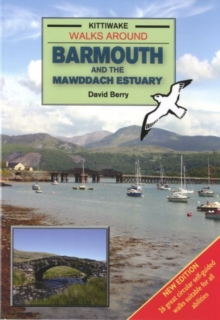 Walks Around Barmouth and the Mawddach Estuary, Paperback