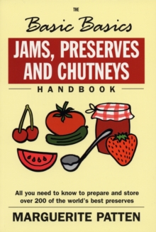 The Basic Basics Jams, Preserves and Chutneys, Paperback