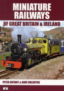 Miniature Railways of Great Britain and Ireland, Paperback Book
