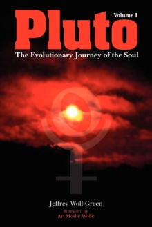 Pluto: The Evolutionary Journey of the Soul : Volume 1, Paperback