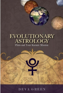 Evolutionary Astrology : Pluto and Your Karmic Mission, Paperback