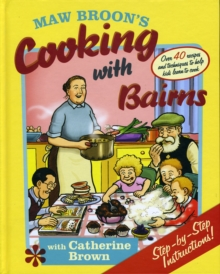 Maw Broon's Cooking with Bairns : Recipes and Basics to Help Kids, Hardback