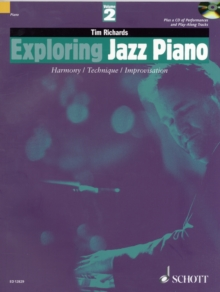 Exploring Jazz Piano : Harmony, Technique, Improvisation Pt. 2, Paperback Book