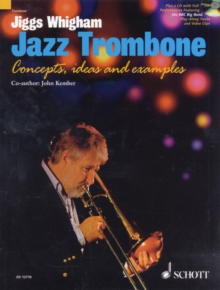 Jiggs Whigham, Jazz Trombone : For Intermediate and Advanced Players, Mixed media product
