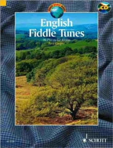 English Fiddle Tunes : For Violin. A Collection of 99 English Traditional Fiddle Tunes, Mixed media product