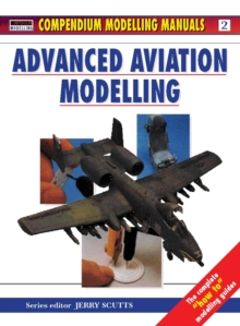 Advanced Aviation Modelling, Paperback