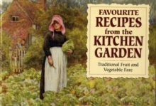 Favourite Recipes from the Kitchen Garden, Paperback Book