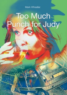 Too Much Punch for Judy, Paperback Book