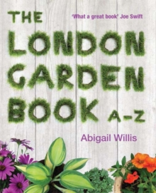 The London Garden Book A-Z, Paperback