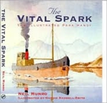 The Vital Spark : The Illustrated Para Handy, Hardback