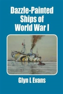 Dazzle-Painted Ships of World War I, Paperback