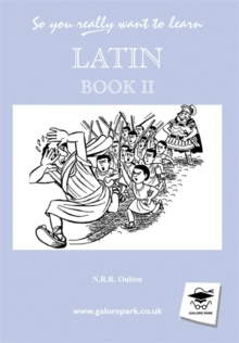 So You Really Want to Learn Latin : A Textbook for Common Entrance and GCSE Book II, Hardback