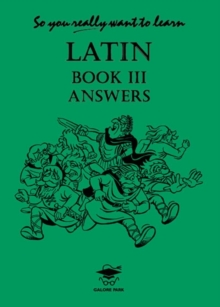 So You Really Want to Learn Latin : Answer Book Book III, Paperback