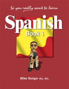 So You Really Want to Learn Spanish : Book 1, Paperback Book