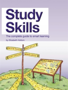 Study Skills : The Complete Guide to Smart Learning, Paperback