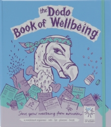 Dodo Book of Wellbeing : A Combined Organiser List-info-list-planner Book, Loose-leaf