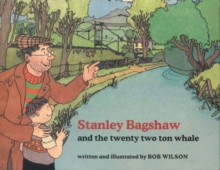 Stanley Bagshaw and the Twenty Two Ton Whale, Paperback