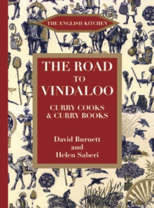 The Road to Vindaloo : Curry Cook and Curry Books, Paperback
