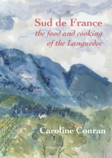 Sud De France : The Food and Cooking of the Languedoc, Paperback