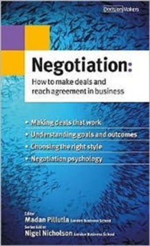 Negotiation : How to Make Deals and Reach Agreement in Business, Paperback