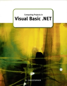 Computing Projects in Visual Basic.NET, Paperback