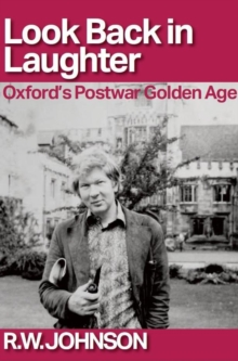 Look Back in Laughter : Oxford's Postwar Golden Age, Paperback