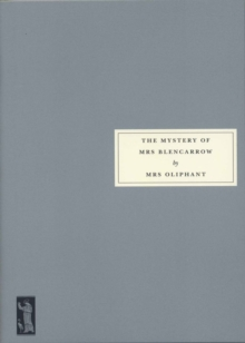 The Mystery of Mrs Blencarrow : Queen Eleanor and Fair Rosamund, Paperback