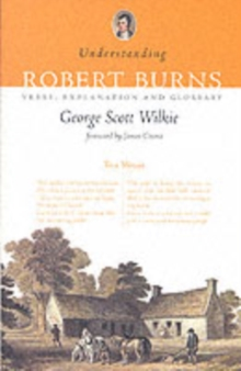Understanding Robert Burns : Verse, Explanation and Glossary, Paperback