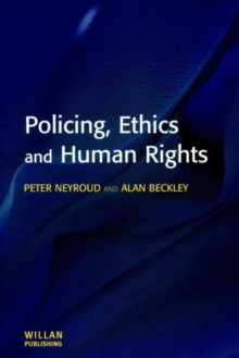 Policing, Ethics and Human Rights, Paperback Book