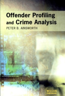 Offender Profiling and Crime Analysis, Paperback