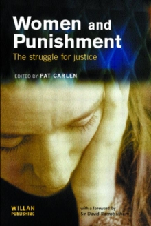Women and Punishment : The Struggle for Justice, Paperback Book