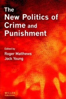 The New Politics of Crime and Punishment, Paperback Book