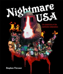 Nightmare USA : The Untold Story of the Exploitation Independents, Hardback