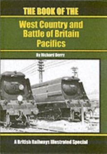 The Book of the West Country and Battle of Britain Pacifics, Hardback