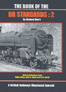 The Book of the BR Standards : No. 2, Hardback Book