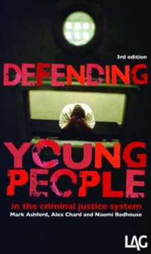 Defending Young People in the Criminal Justice System, Paperback